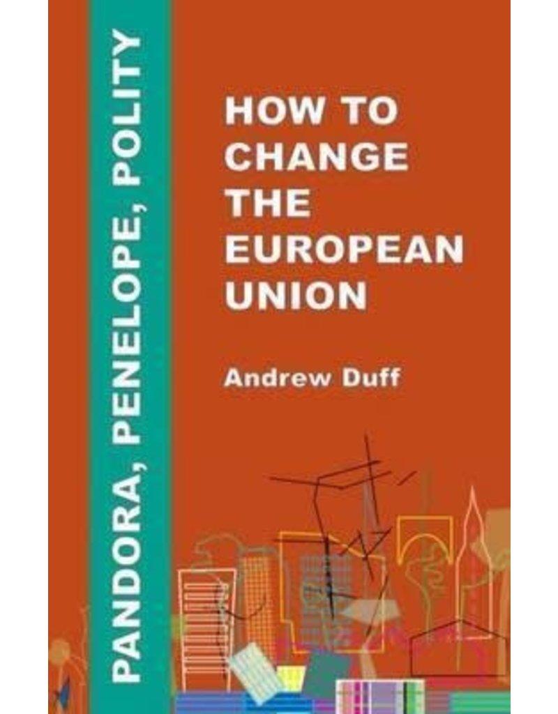 Pandora, Penelope, Polity : How to change the European Union