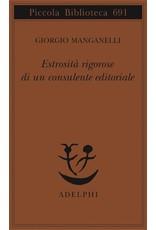 MANGANELLI Giorgio Estrosità rigorose di un consulente editoriale