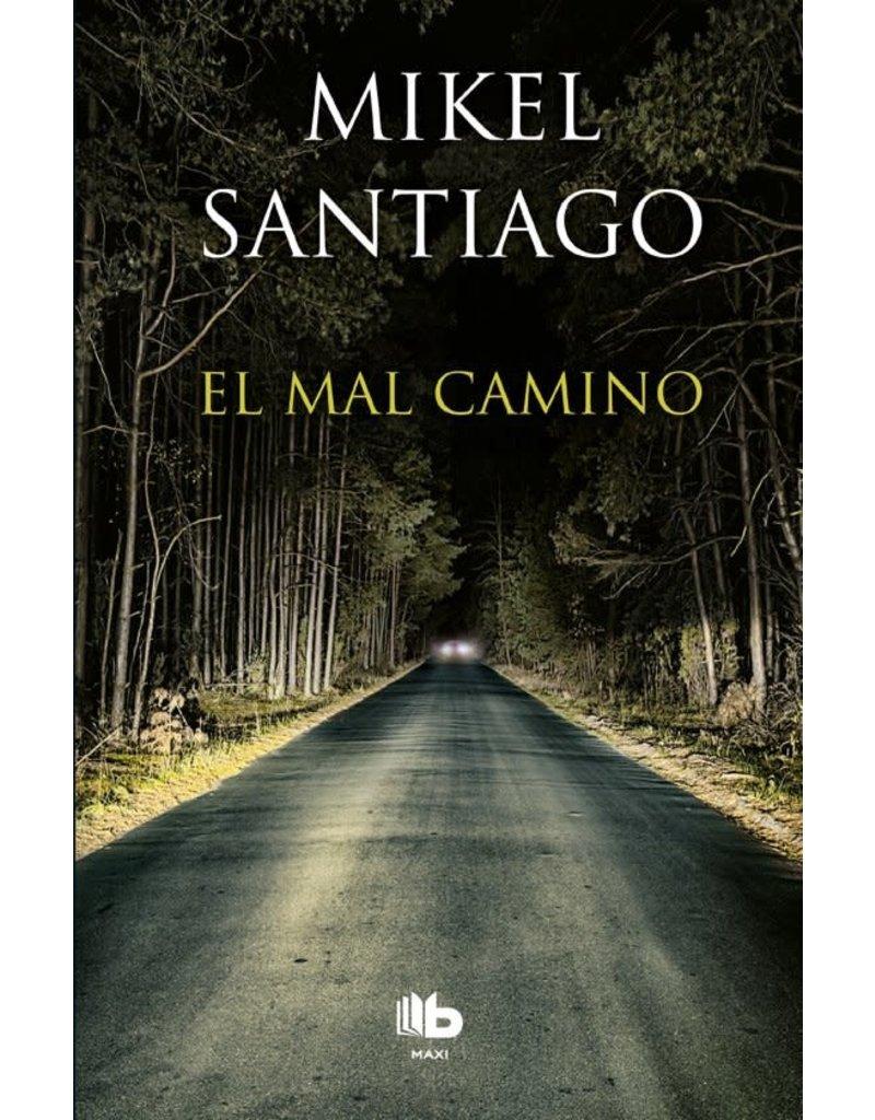 SANTIAGO Mikel El mal camino