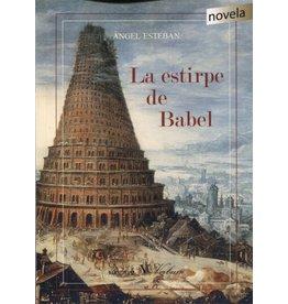 ESTEBAN Angel La estirpe de Babel