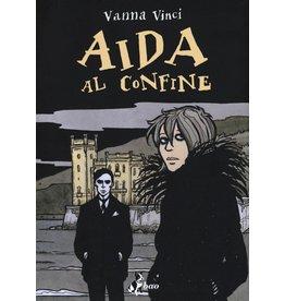 VINCI VANNA Aida al confine