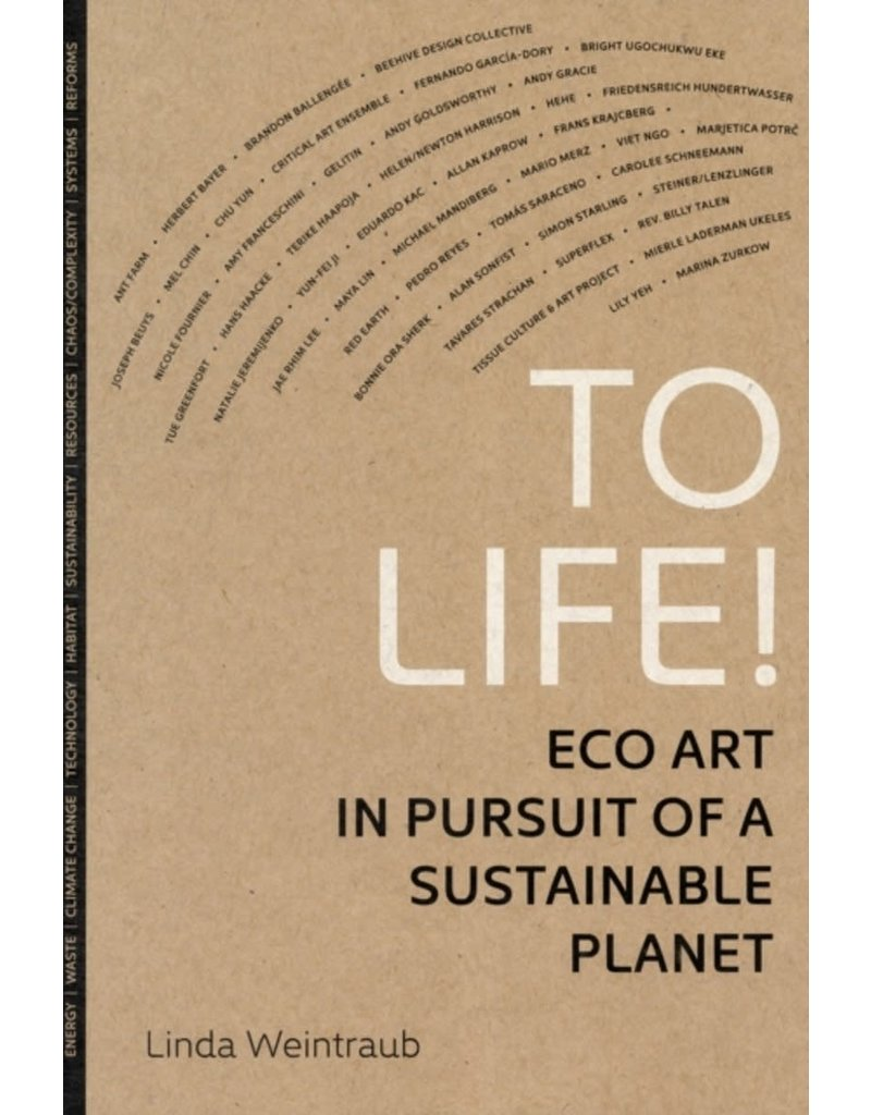To Life! Eco Art in pursuit of a Sustainable Planet