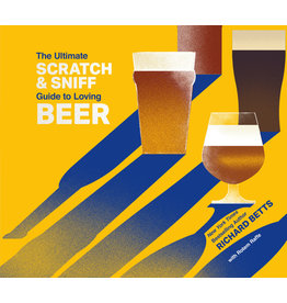 BETTS Richard The ultimate scratch & sniff guide to loving beer