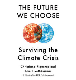 The future we choose : surviving the climate crisis - US