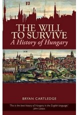 The Will To Survive : a History Of Hungary