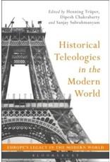 Historical Teleologies Modern World
