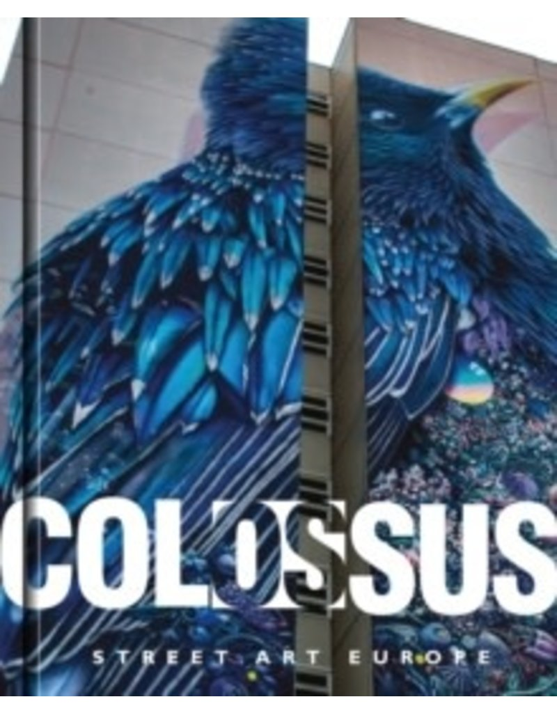 Colossus Street Art Europe