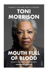Mouth full of blood by Toni Morrison