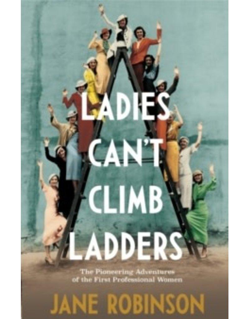 Ladies Cant Climb Ladders