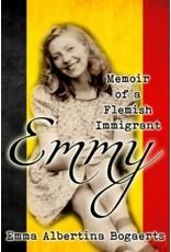 Emmy: Memoir of a Flemish immigrant