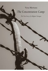The concentration camp : the true story of a Belgian teenager