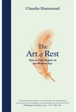 Art of Rest: How to Find Respite in the Modern Age