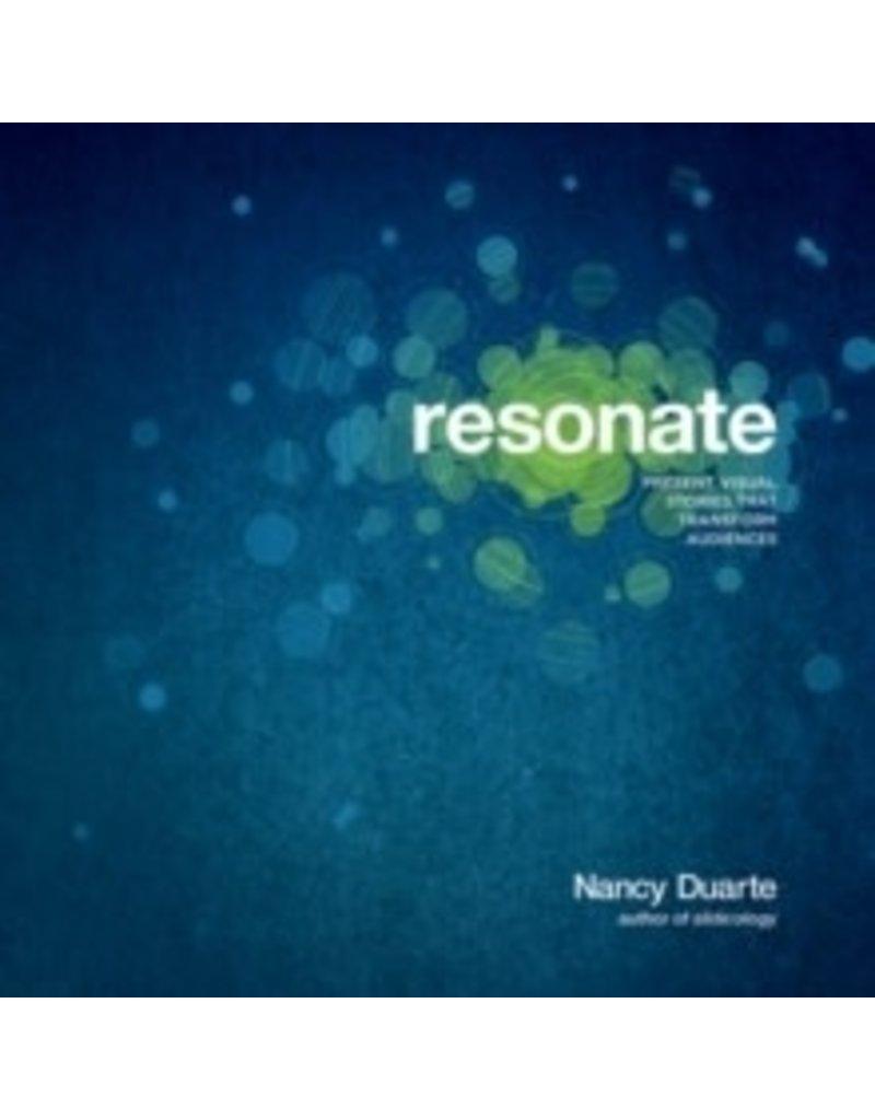 Resonate : present visual stories that transform audiences