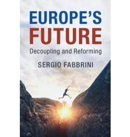 Europe's future : decoupling and reforming