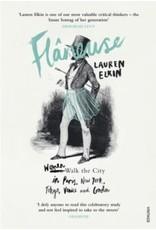 Flâneuse: women walk the city in Paris, New York, Tokyo, Venice and London