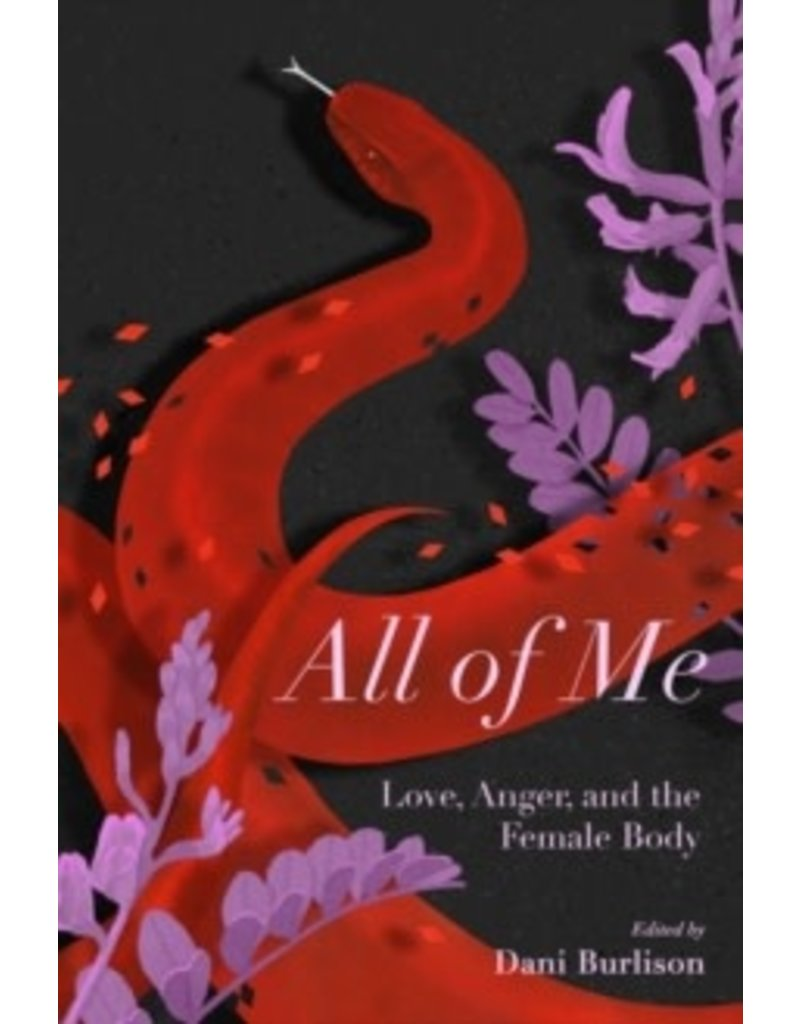 All of me. Stories of Love, Anger, and the female Body