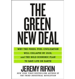Green New Deal: Why the Fossil Fuel Civilization Will Collapse