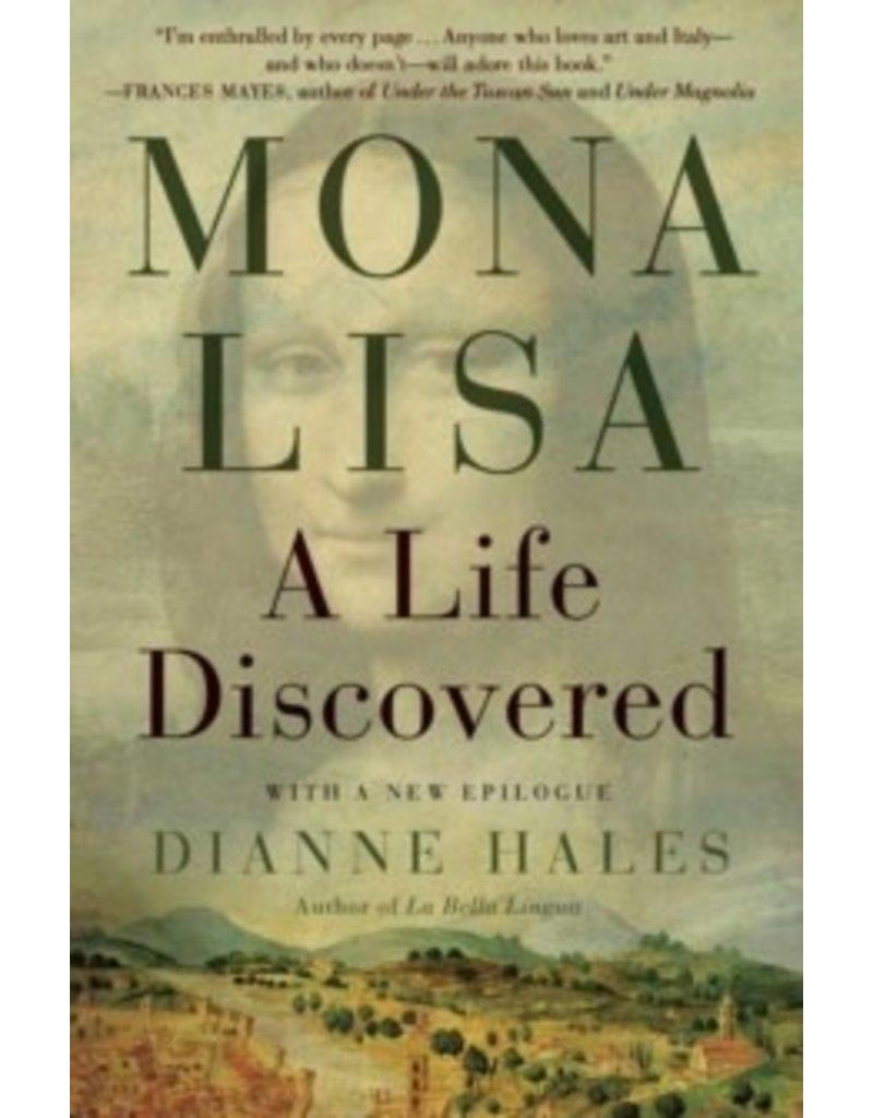 Mona Lisa : A life discovered