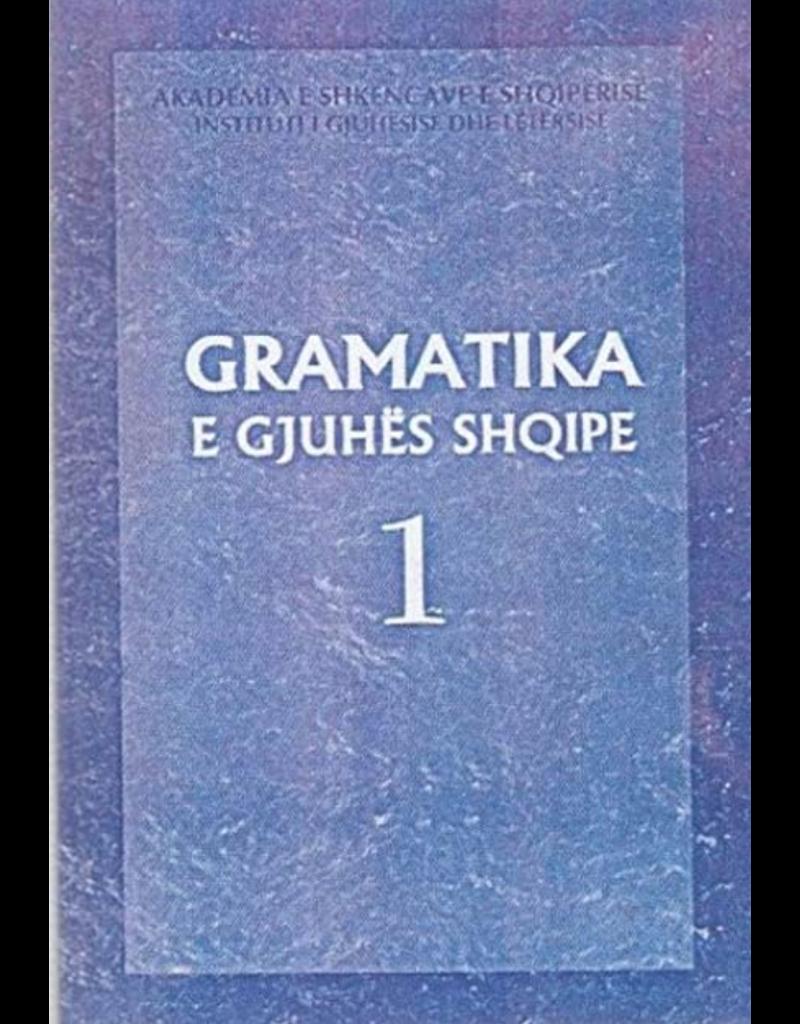 Gramatika e gjuhës shqipe 1
