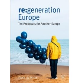 re:generation Europe : ten proposals for another Europe