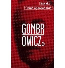 GOMBROWICZ Witold Bakakaj i inne opowiadania