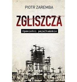 ZAREMBA Piotr Zgliszcza