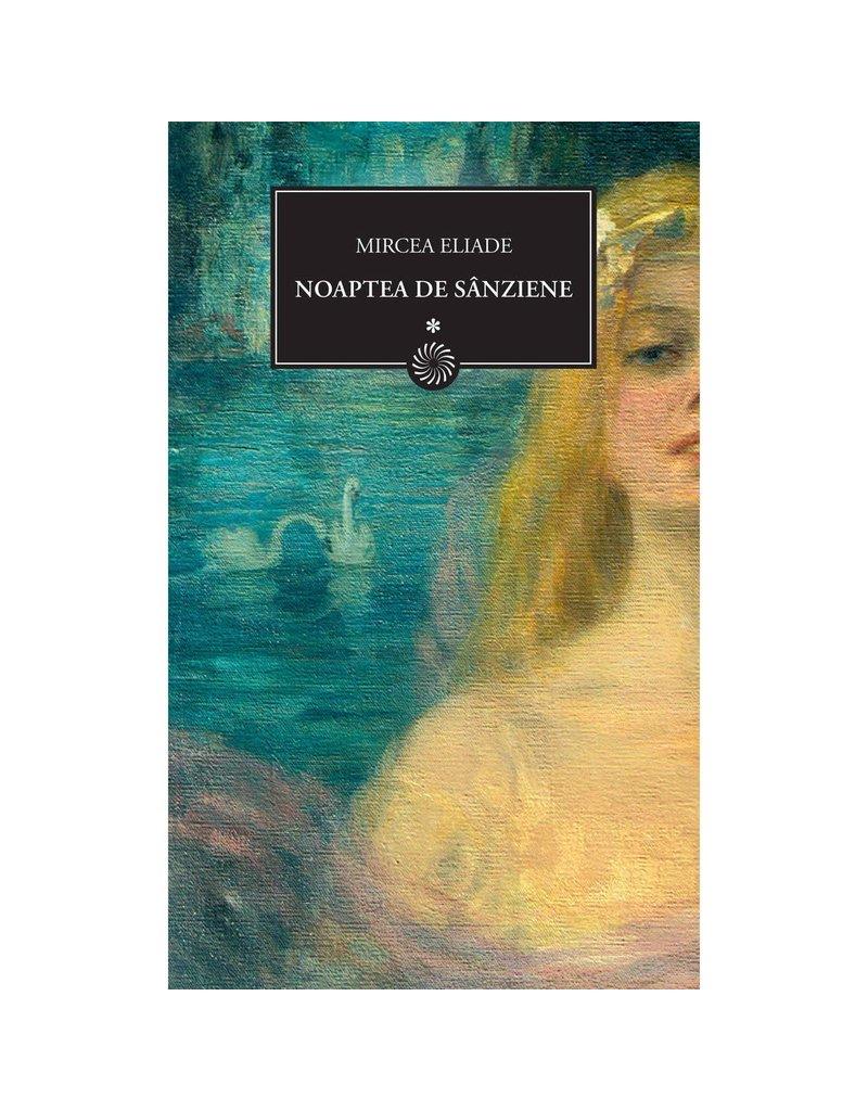 Noaptea de Sânziene (Volume 1)