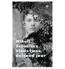 SEBASTIAN Mihail Sinds twee duizend jaar