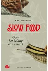 Slow Food (Over het belang van smaak)