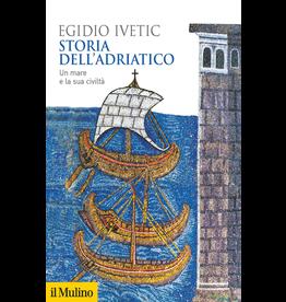 Storie dell'Adriatico. Un mare e la sua civiltà