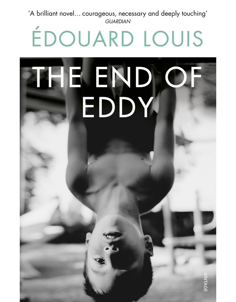 LOUIS Edouard The End Of Eddy