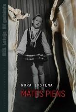 IKSTENA Nora Mates Piens