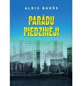 BUKSS Aldis Paradu Piedzineji