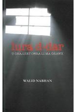 NABHAN Walid Lura d-dar u ġrajjiet oħra li ma ġrawx
