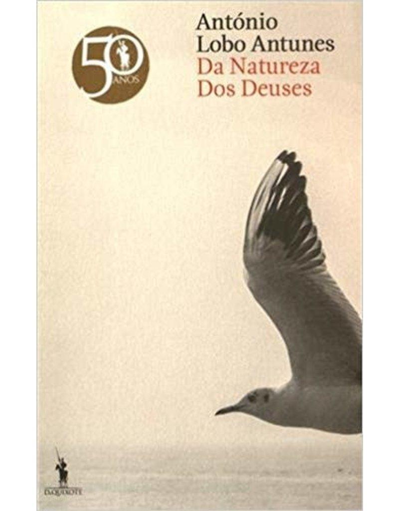 LOBO ANTUNES Antonio Da Natureza Dos Deuses