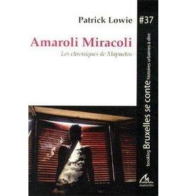 LOWIE Patrick Amaroli Miracoli