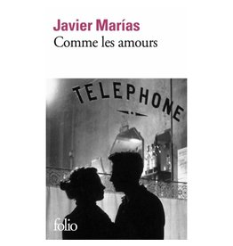 MARIAS Javier Comme les amours