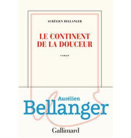 BELLANGER Aurélien Le continent de la douceur