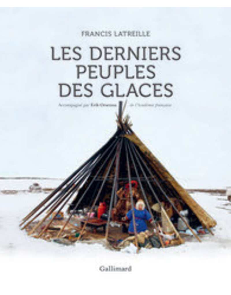 Les derniers peuples des glaces