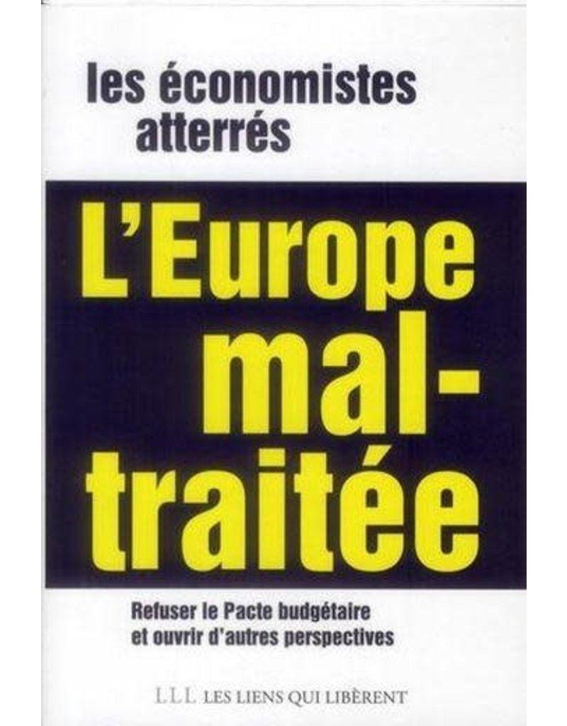 L'Europe mal-traitée