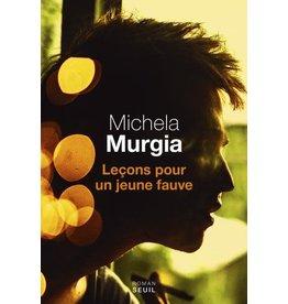 MURGIA Michela Lecons Pour Un Jeune Fauve