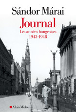 Journal. Les années hongroises 1943-1948