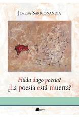 Hilda dago poesia? La poesia esta muerta?