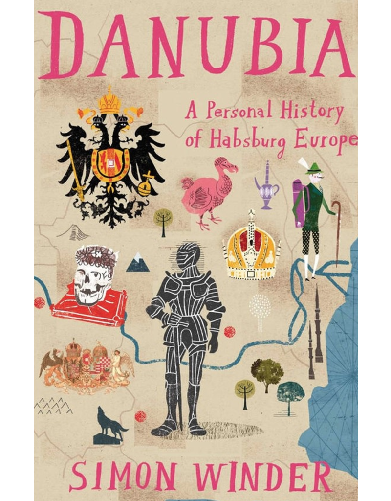 Danubia, a personal history of Habsburg Europe - Winder, Simon