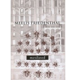 FRIEDENTHAL Meelis Mesilased