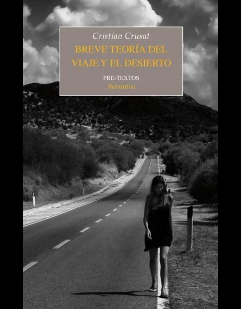 Breve teoría del viaje y el desierto