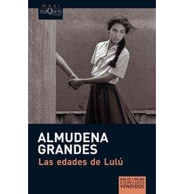 GRANDES Almudena Las edades de Lulù (bolsillo)