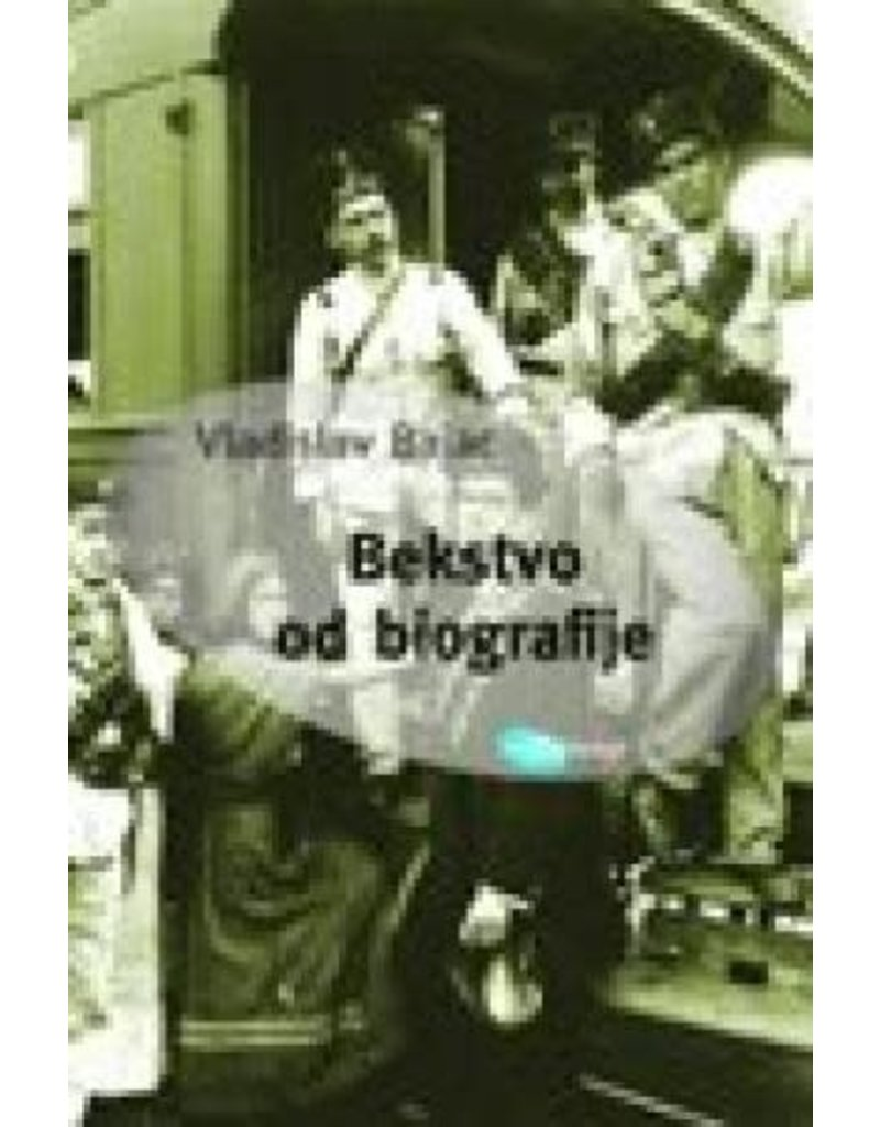 Bekstvo od biografijie, Vladislav Bajac