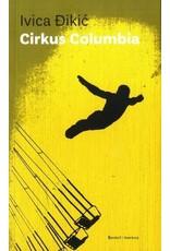 Cirkus Columbia / Druge priče