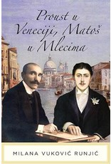 Proust u Veneciji, Matoš u Mlecima